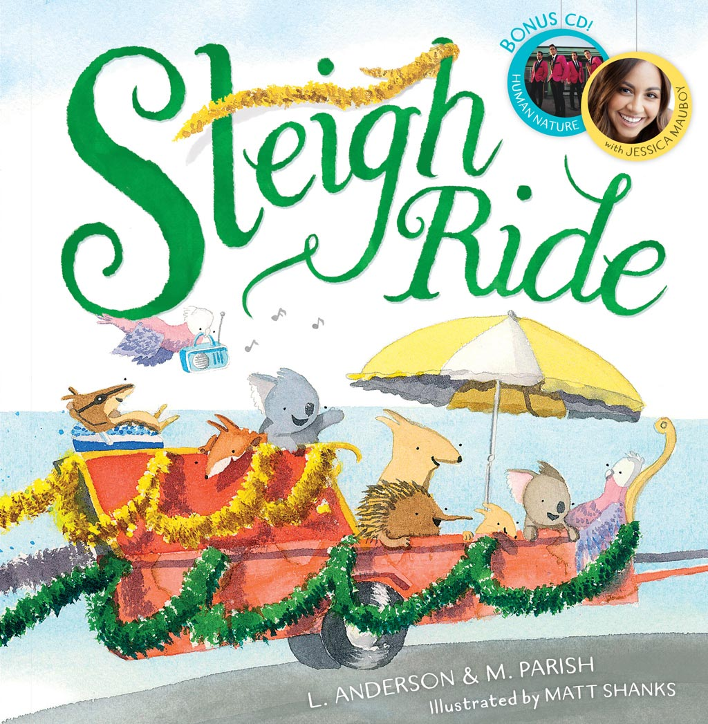 Sleigh Ride by Matt Shanks, Scholastic Australia