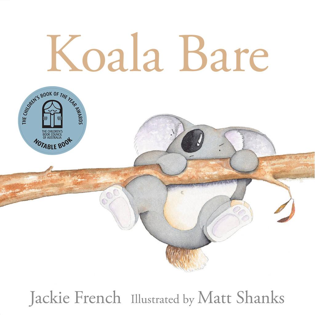 Koala Bare, Jackie French and Matt Shanks, HarperCollins Australia